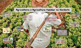 Agricultores e Agricultura Familiar no Nordeste