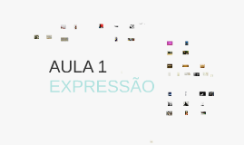 [2017] Aula 1 - Expressão