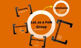 League of Legends as a Folk Group