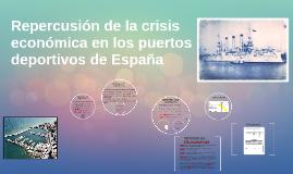 Repercusion de la crisis economica en los puertos deportivos