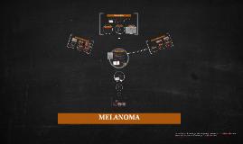Copy of MELANOMA