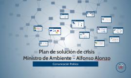 Plan de solución de crisis Ministro de Ambiente
