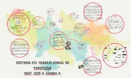 Copy of Historia del Trabajo Social en Venezuela