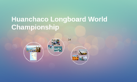 Huanchaco Longboard World Championship