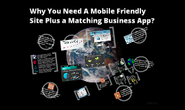 Why you need a mobile friendly site plus business app?