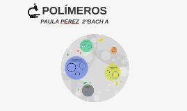 Copy of POLÍMEROS