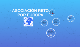 Copy of ASOCIACIÓN RETO POR EUROPA