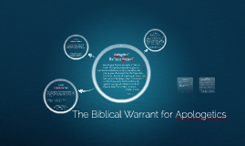 AP101: (2) The Biblical Warrant for Apologetics