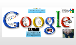 5 Things That Make Google Great