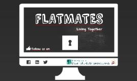 Copy of FlatMates4.0