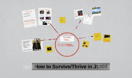 How to Survive/Thrive in J1000