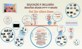 EDUCAÇÃO E INCLUSÃO: