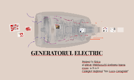 GENERATORUL ELECTRIC