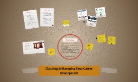 (Overview) Planning & Managing Your Career Development