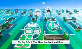 Vanity Fair & The Manchurian Candidate