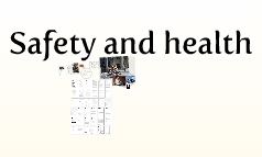 Copy of Safety and health