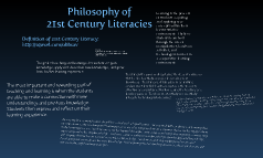Philosophy of 21st Century Literacies