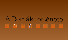 Roma történet