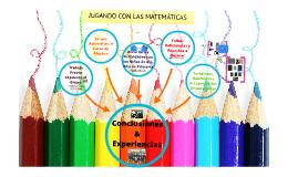 Copy of JUGANDO CON LAS MATEMÁTICAS