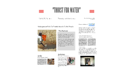"""""""Thirst For Water"""""""