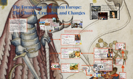 The Formation of Western Europe: The Church, Crusades, and Changes