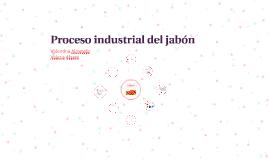 Proceso industrial del jabón