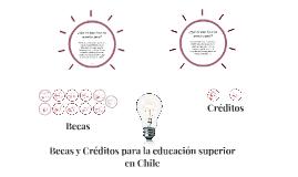 Becas y Créditos para la educación superior en Chile