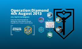 Operation:Diamond