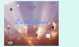 Copy of The Lovely Bones