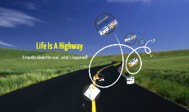 Copy of Life Is A Highway