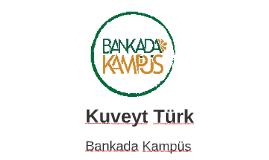 Kuveyt Türk -  İnönü Üniversitesi