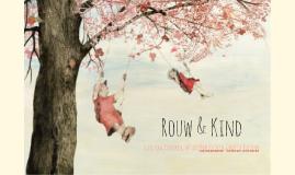 Rouw & Kind