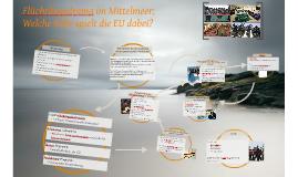 Copy of Flüchtlingsdrama im Mittelmeer: Welche Rolle spielt die EU d