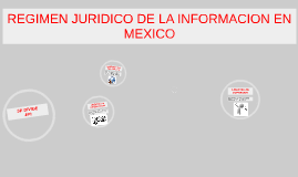 Regimen juridico de la informacion