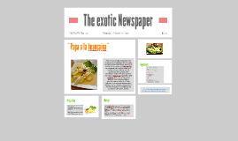The exotic Newspaper