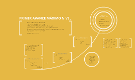 PRIMER AVANCE MÁXIMO NIVEL