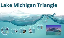 Copy of Copy of Lake Michigan Triangle