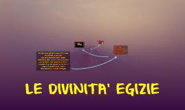 LE DIVINITA' EGIZIE