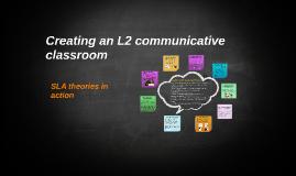 Creating an L2 communicative classroom
