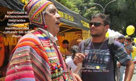 Identidade e Pertencimento: imigrantes bolivianos e manifest