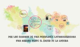Copy of POR LOS CAMINOS DE UNA PSICOLOGÍA LATINOAMERICANA