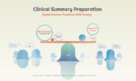 Clinical Summary Preparation