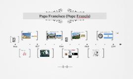 Papa Francisco (Pope Francis)
