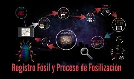 Fosiles y Fosilización