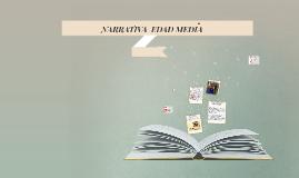 Copy of NARRATIVA EN LA EDAD MEDIA