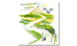 Copy of Alienation/ Isolation