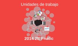 2014 2E Fnatic 29 Unidades de Trabajo