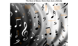The Best of Music: More than Just a Melody