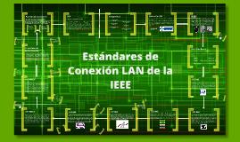 Estandares de Conexion LAN de la IEEE