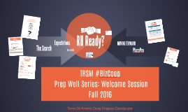 Oct 20, 2016 - @RU_Coop TRSM Biz Co-op Prep Well Session